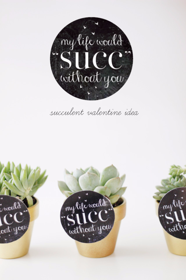 Best DIY Valentines Day Gifts - My Life Would Succ Without You - Cute Mason Jar Valentines Day Gifts and Crafts for Him and Her   Boyfriend, Girlfriend, Mom and Dad, Husband or Wife, Friends - Easy DIY Ideas for Valentines Day for Homemade Gift Giving and Room Decor   Creative Home Decor and Craft Projects for Teens, Teenagers, Kids and Adults http://diyjoy.com/diy-valentines-day-gift-ideas