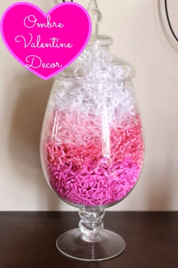 DIY Valentine Decor Ideas - Ombre Valentine Decor - Cute and Easy Home Decor Projects for Valentines Day Decorating - Best Homemade Valentine Decorations for Home, Tables and Party, Kids and Outdoor - Romantic Vintage Ideas - Cheap Dollar Store and Dollar Tree Crafts http://diyjoy.com/easy-valentine-decorations